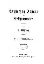 Erzherzog Johann und seine Zeit: Erzherzog Johann als Reichsverweser ; 1. 4,1