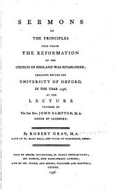 Sermons on the Principles Upon which the Reformation of the Church of England was Established