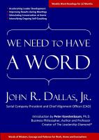 We Need to Have a Word  Words of Wisdom  Courage and Patience for Work  Home and Everywhere PDF