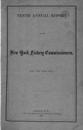 Report of the Commissioners of Fisheries of the State of New York: Volume 10, Part 1877