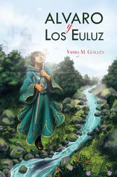 Alvaro y Los Euluz: El Jardín de las Analogías