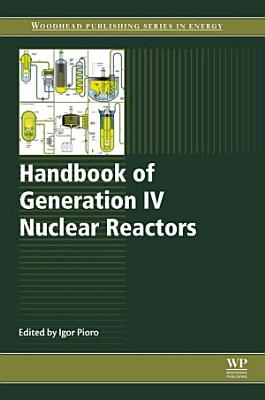 Handbook of Generation IV Nuclear Reactors