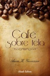 Café Sobre Tela