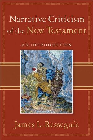 Narrative Criticism of the New Testament PDF