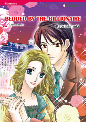 BEDDED BY THE BILLIONAIRE: Harlequin Comics, Book 1