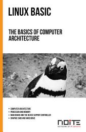 The basics of computer architecture: Linux Basic. AL1-003