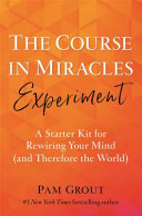 A Course in Miracles for Badassess