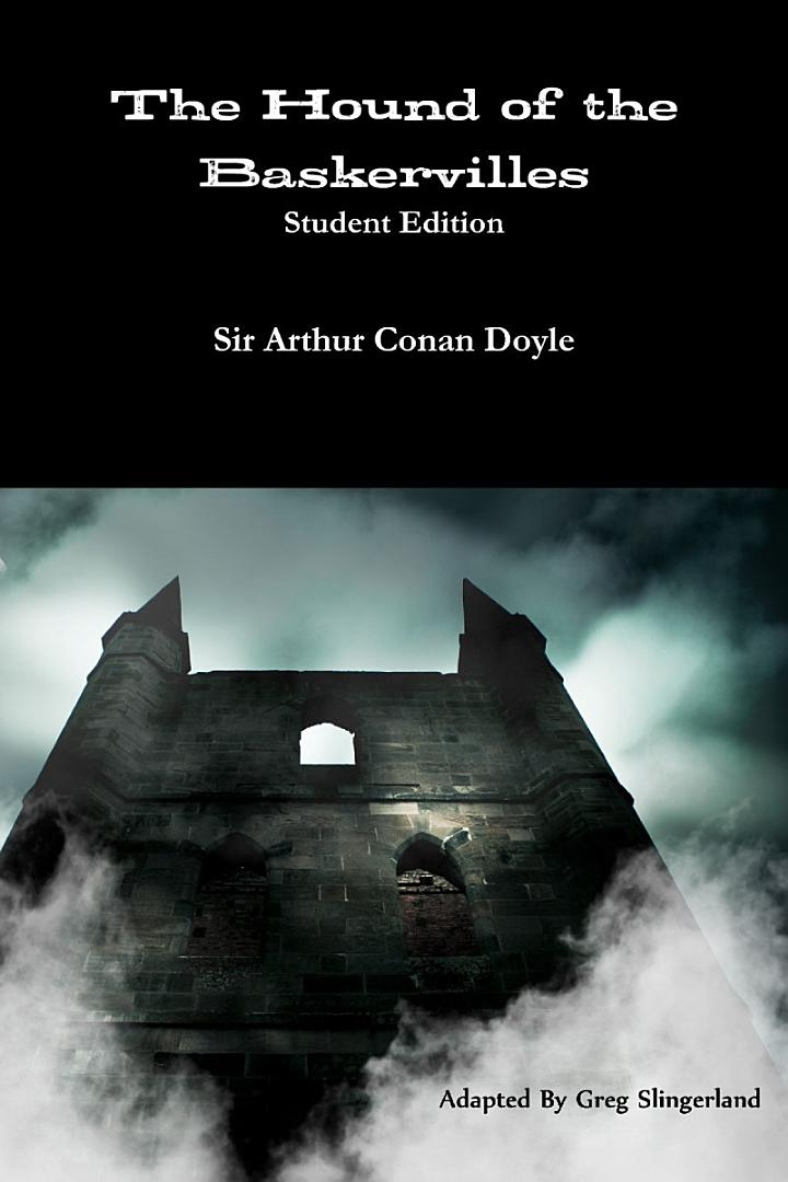 The Hound of the Baskervilles: Student Edition