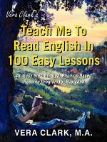 Vera Clark's Teach Me to Read English in 100 Easy Lessons