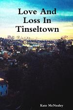 Love And Loss In Tinseltown
