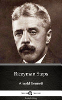 Riceyman Steps by Arnold Bennett   Delphi Classics  Illustrated  PDF