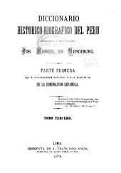 Diccionario historico-biografico del Peru: Volúmenes 3-4