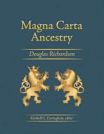 Magna Carta Ancestry: A Study in Colonial and Medieval Families, 2nd Edition, 2011