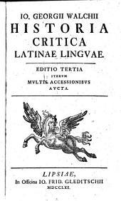 Historia critica Latinae linguae