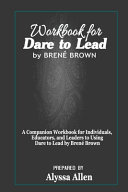 Workbook for Dare to Lead by Bren   Brown