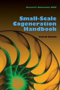 Small scale Cogeneration Handbook