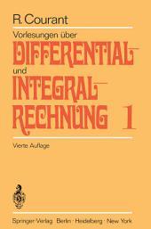 Vorlesungen über Differential- und Integralrechnung: Erster Band: Funktionen einer Veränderlichen, Ausgabe 4