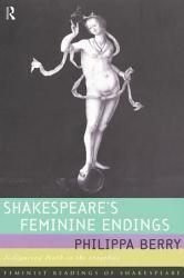 Shakespeare s Feminine Endings PDF
