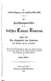 Die deutsche Colonie Kamerun: Bände 3-4