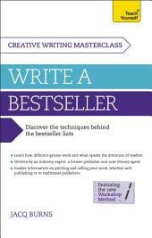Masterclass: Write a Bestseller: How to plan, write and publish a bestselling work of fiction