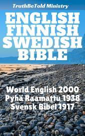 English Finnish Swedish Bible: World English 2000 - Pyhä Raamattu 1938 - Svensk Bibel 1917