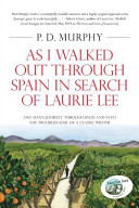 As I Walked Out Through Spain in Search of Laurie Lee PDF