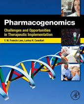 Pharmacogenomics: Challenges and Opportunities in Therapeutic Implementation
