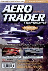 AERO TRADER & CHOPPER SHOPPER, JANUARY 2008