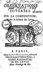 Observations diverses sur la composition, et sur la lecture des livres