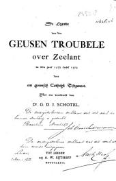 De legende van den Geusen troubele over Zeelant in den jare 1572 ende 1573
