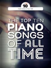 The Top Ten Piano Songs Of AllTime