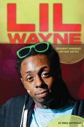 Lil Wayne:: Grammy-Winning Hip-Hop Artist