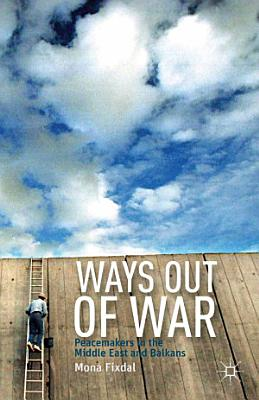 Ways Out of War