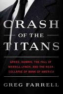 Crash of the Titans: how the Decline and Fall of Merrill Lynch Cripple