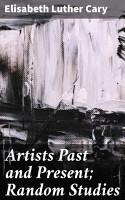 Artists Past and Present  Random Studies PDF