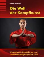 Die Welt der Kampfkunst PDF