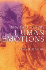 A Natural History of Human Emotions