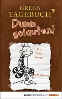 Gregs Tagebuch 7   Dumm gelaufen  PDF