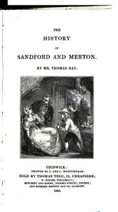 The history of Sandford and Merton [by T. Day].: Volume 1