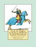 Freak the Mighty by Rodman Philbrick Student Workbook PDF