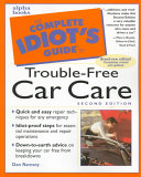 Complete Idiot's Guide to Trouble-Free Car Repair