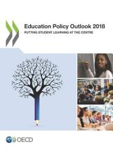 Education Policy Outlook 2018 Putting Student Learning at the Centre PDF