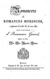 Coleccion de romances castellanos anteriores al siglo 18 ...: Romancero de romances moriscos