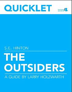 Quicklet on S E  Hinton s The Outsiders Book