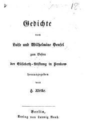 Gedichte ... zum Besten der Elizabeth-Stiftung in Pankow herausgegeben von H. Kletke