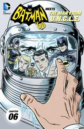 Batman '66 Meets The Man From U.N.C.L.E. (2015-) #6