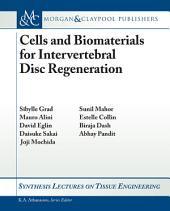 Cells and Biomaterials for Intervertebral Disc Regeneration