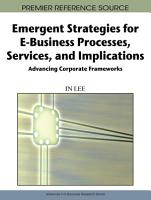 Emergent Strategies for E Business Processes  Services and Implications  Advancing Corporate Frameworks PDF