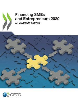 Financing SMEs and Entrepreneurs 2020 An OECD Scoreboard