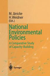 National Environmental Policies: A Comparative Study of Capacity-Building